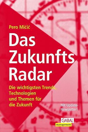 """""""Das Zukunfts-Radar"""""""